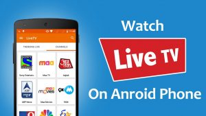 how to watch live tv on android mobile free