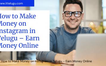 How to Make Money on Instagram in Telugu – Earn Money Online