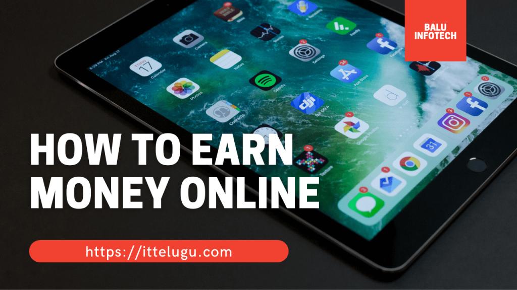 How To Earn Money Online In Telugu