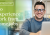 No Experience work from home jobs